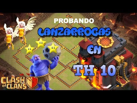 2 Tipos De Ataques Con Lanzarrocas | TH10 | Clash Of Clans