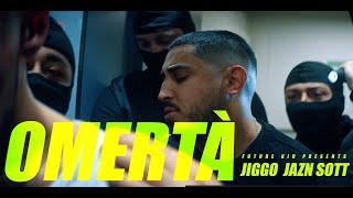 JIGGO x JAZN - OMERTÀ (prod. by SOTT)