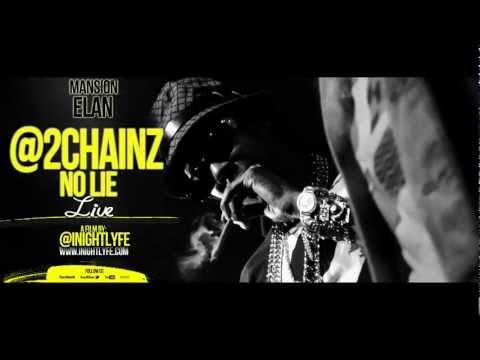 2CHAINZ - No Lie The Movie @ Mansion Elan