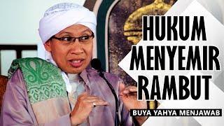 Hukum Menyemir  Rambut - Buya  Yahya  Menjawab