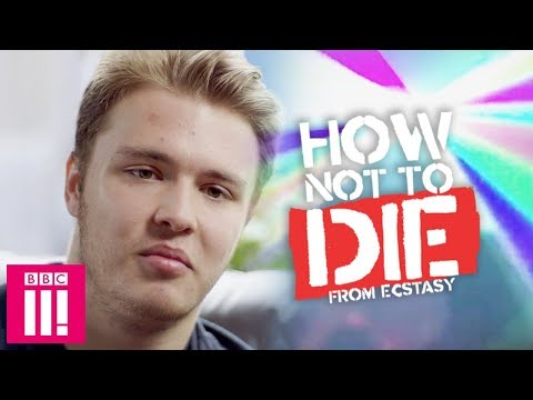 How Not To Die From Ecstasy