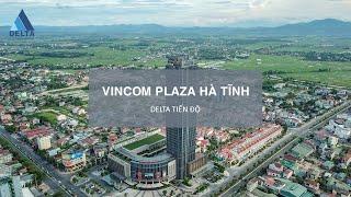 Vincom Hà Tĩnh bàn giao tháng 10.2017