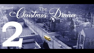 The Christmas Dinner: Chapter Two (Rivertown Anthology: Voices of Beaver County)