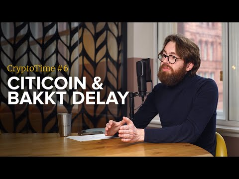 Citicoin & The Bakkt Delay - CryptoTime Ep. #6 - Bitstocks Crypto Chat