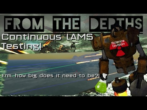 Continuous LAMS - Anti-swarm missile testing!  For science! - From the Depths