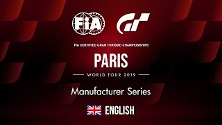 [English] 2019 World Tour 1 | Paris | Manufacturer Series