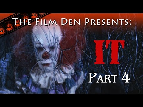 Film Den: IT, Part 4