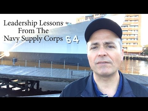 Leadership Lessons From The Navy Supply Corps