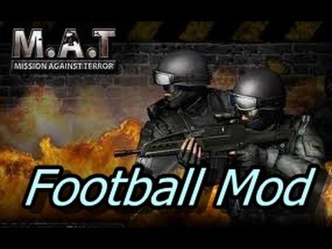 Mission Aganist Terror - Football Mode =)