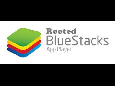 Bluestacks Rooted version for windows (PC)