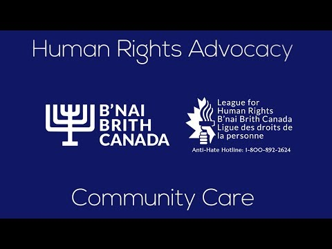 B'nai Brith Canada: Grassroots Human Rights Advocacy And A Lifeline For Our Community