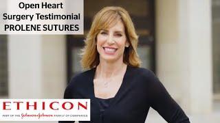 PROLENE Surgical Suture Patient Testimonial - Open Heart Surgery   ETHICON