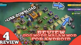 REVIEW COC MOD MALAM FOR ANDROID +LINK DOWNLOAD