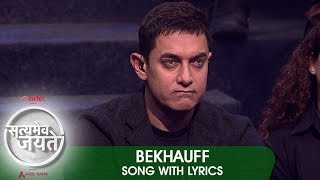 """Bekhauff"" - Song with Lyrics - Satyamev Jayate 2"