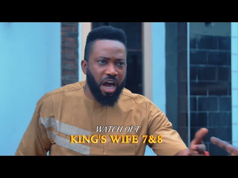 KING'S WIFE 7&8 (TEASER) - 2020 LATEST NIGERIAN NOLLYWOOD MOVIES
