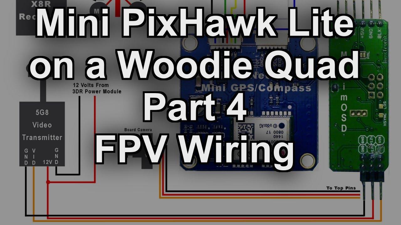 maxresdefault mini pixhawk lite part 4 fpv wiring setup youtube Pixhawk Mini Wiring-Diagram at virtualis.co