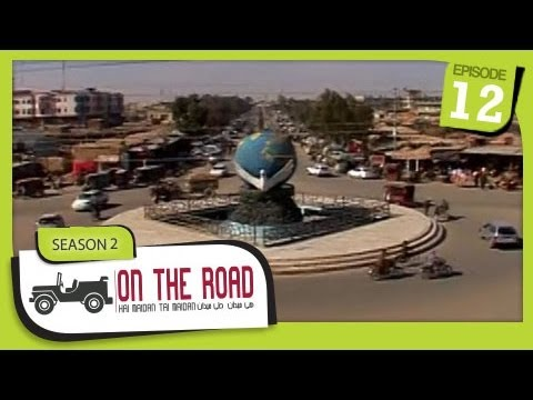 On The Road / Hai Maidan Tai Maidan - SE-2 - Ep-12 - Helmand Province