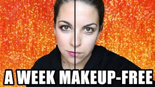 I Stopped Wearing Makeup For A Week