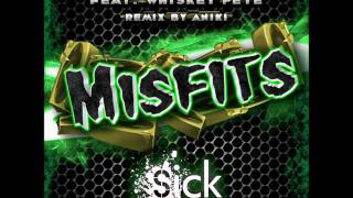 Danny Soundz & The Roach feat. Whiskey Pete - Misfits (Aniki Remix)
