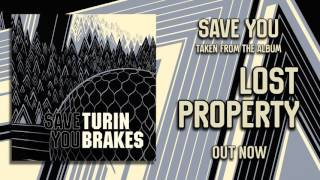 Turin Brakes - Save You (Official Audio)