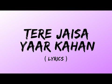 tere-jaisa-yaar-kahan-(-lyrics-)-|-kishore-kumar-|-yaarana-1981-songs-|-amitabh-bachchan