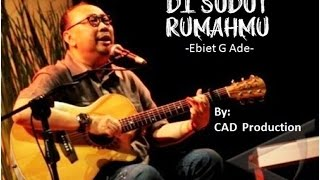 Video Di Sudut RumahMu - Ebiet G Ade download MP3, 3GP, MP4, WEBM, AVI, FLV Oktober 2018