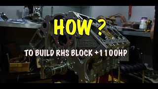 How to build RHS / LS engine +1100HP ?