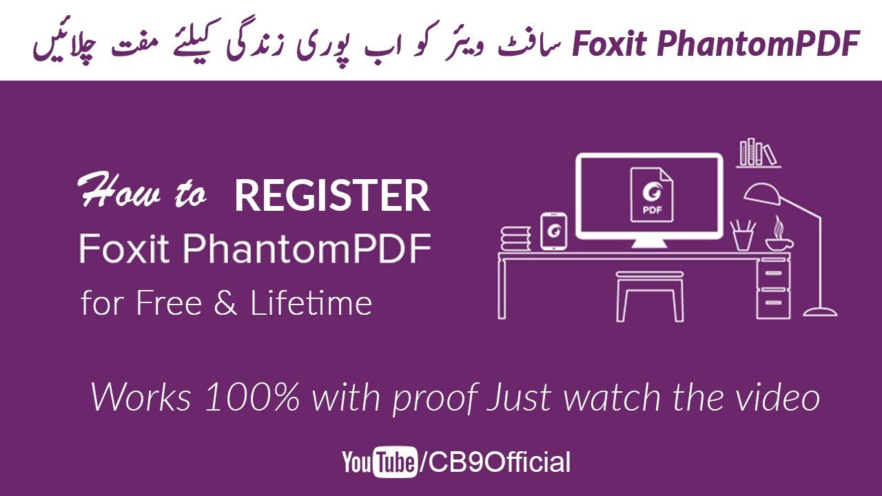 How To Register Foxit Phantompdf For Lifetime For Free