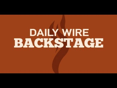 Daily Wire Backstage: The 11024 Cherokee Episode
