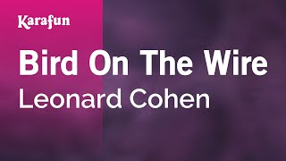 Karaoke Bird On The Wire - Leonard Cohen *
