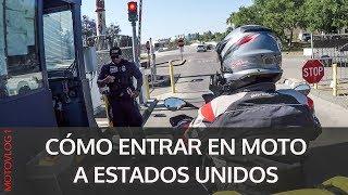 Cómo entrar en moto a Estados Unidos. Motovlog de viajes en español. #1