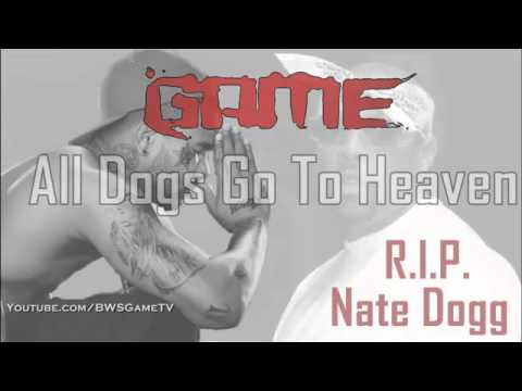 THE GAME - ALL DOGS GO TO HEAVEN (HQ)