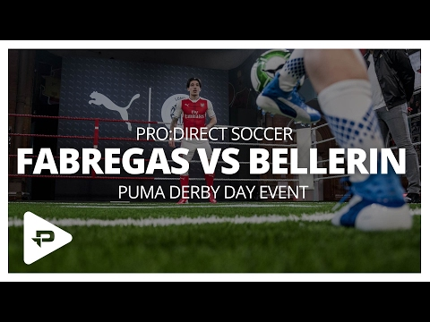 Puma Derby Day Event - Cesc  Fabregas vs Hector Bellerin