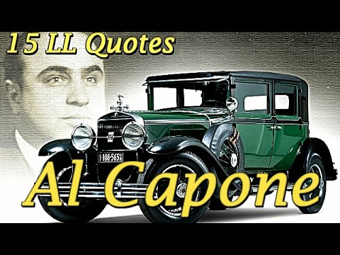 15 Quotes from Life ★ Al Capone