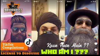 TikTok Best Compilation 2021 - Kaun Who Main ?? Who am I ?? - License to Disguise - Second Edition.