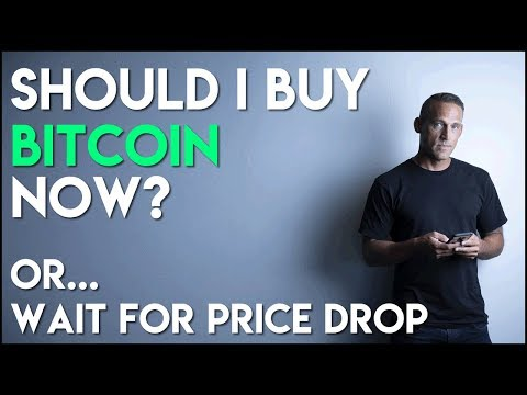 Should I Buy Bitcoin Now... Or Wait For Price To Drop?