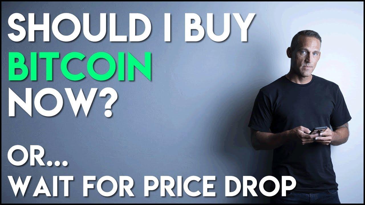 bitcoin should i buy now