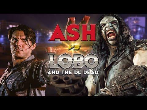 Ash vs. Lobo and The DC Dead (EVIL DEAD | ARMY OF DARKNESS fan film)