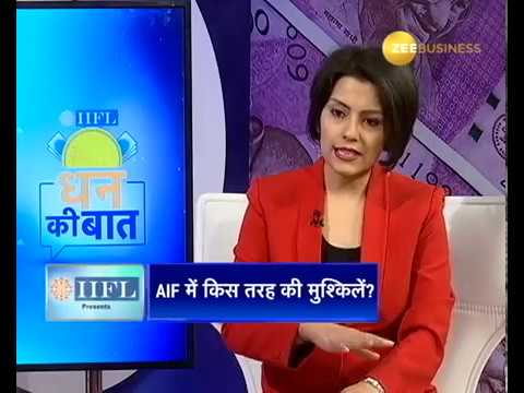 IIFL Dhan Ki Baat Episode 26 - Alternate Investment Funds decoded