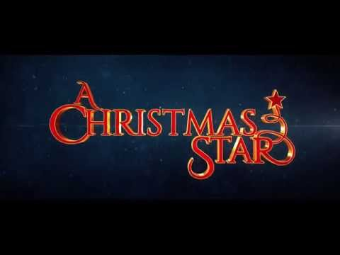 A Christmas Star - Official Trailer