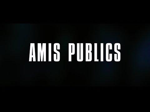 Amis Publics - Sortie le 17 février