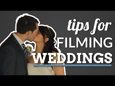 How to Shoot a Wedding Video - Things I've Learned