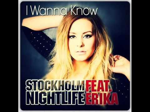 STOCKHOLM NIGHLIFE FEAT ERIKA-I WANNA KNOW CLIFF WEDGE REMIX ВИДЕОКЛИП СКАЧАТЬ БЕСПЛАТНО