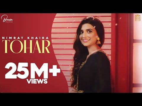 Tohar (Full Video) Nimrat Khaira | Preet Hundal | Latest Punjabi Songs 2019