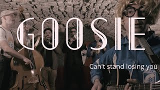Can't Stand Losing You - Goosie [Live Session #10] The Police Swing Cover