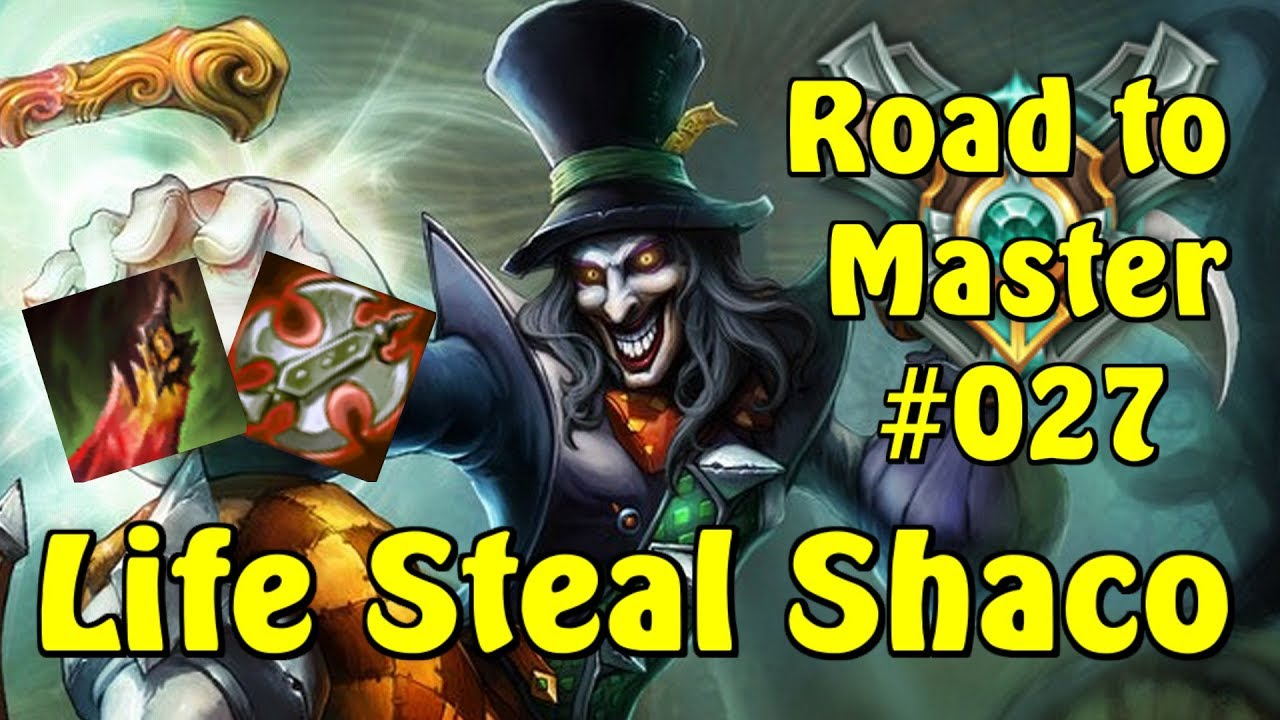 Shaco Build S7: Road To Master #027 League Of