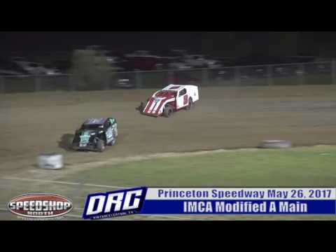 Princeton Speedway 5/26/17 IMCA Modified A Main Highlight