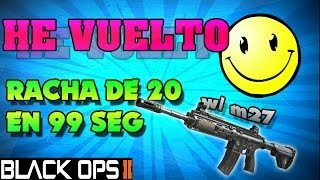 He vuelto :) - Implacable en Black Ops 2 en 99 segundos || w/ Jorge