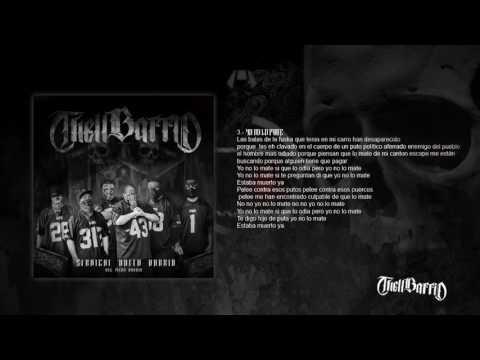THELL BARRIO - Yo no lo mate - (Straight outta barrio album)