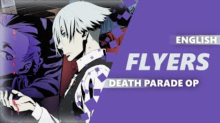 ENGLISH DEATH PARADE OP - Flyers [Dima Lancaster feat. Billy Raven]